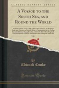 A Voyage To The South Sea, And Round The World, Vol. 2 - 2855202094