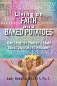 Living On Faith And Baked Potatoes - 2853968158