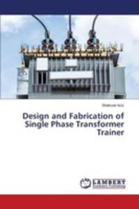 Design And Fabrication Of Single Phase Transformer Trainer - 2857269701