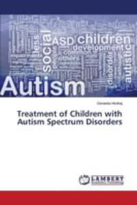 Treatment Of Children With Autism Spectrum Disorders - 2857257121