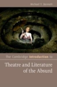 The Cambridge Introduction To Theatre And Literature Of The Absurd - 2849926872