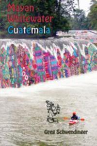 Mayan Whitewater Guatemala - 2852943275