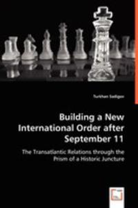 Building A New International Order After September 11 - 2857058756