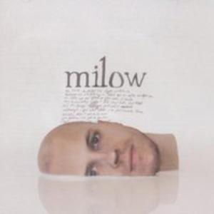 Milow (New Version) - 2839409876