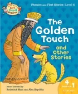Oxford Reading Tree Read With Biff, Chip & Kipper: Level 6 Phonics & First Stories: The Golden Touch And Other Stories - 2860216613