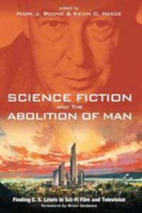 Science Fiction And The Abolition Of Man - 2853962488