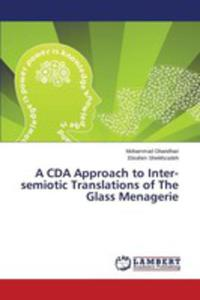 A Cda Approach To Inter-semiotic Translations Of The Glass Menagerie - 2857267328