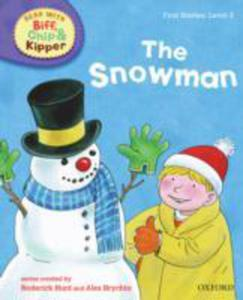 Oxford Reading Tree Read With Biff, Chip, And Kipper: First Stories: Level 2: The Snowman - 2850515447