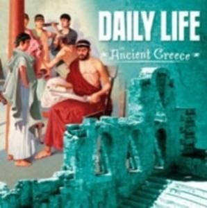 Daily Life In Ancient Greece - 2840254625