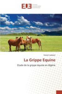 La Grippe Equine - 2855745556