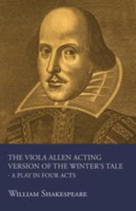 The Viola Allen Acting Version Of The Winter's Tale - A Play In Four Acts - 2855760255