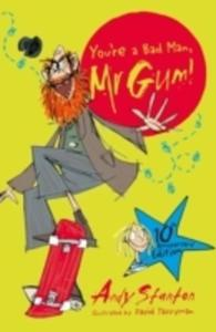 You're A Bad Man, Mr Gum! - 2840408178