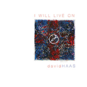 Will Live On: Liturgical Songs Prayers & Reflectio - 2840214994