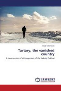 Tartary, The Vanished Country - 2857254835