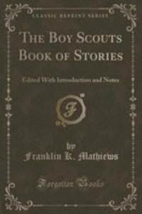The Boy Scouts Book Of Stories - 2854022512