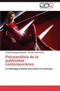 Psicoanalisis De La Publicidad Contemporanea - 2870824294