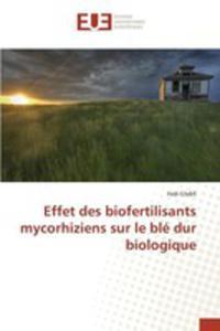 Effet Des Biofertilisants Mycorhiziens Sur Le Blé Dur Biologique - 2857264687