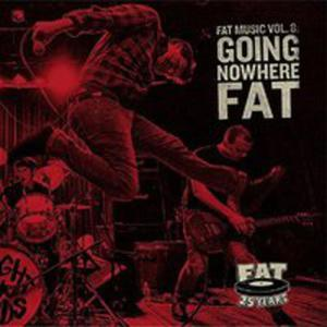 Going Nowhere Fat - 2840182421