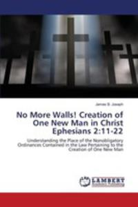 No More Walls! Creation Of One New Man In Christ Ephesians 2 - 2852943539