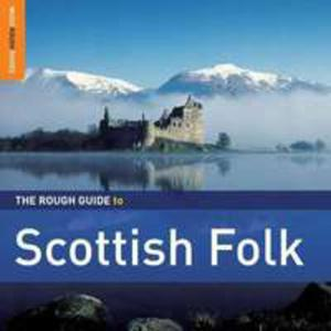 The Rough Guide To Scottish Folk (Second Edition) - 2839271172