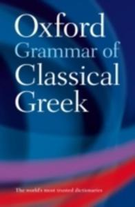 Oxford Grammar Of Classical Greek - 2839861988