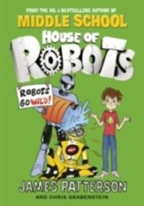House Of Robots: Robots Go Wild! - 2840414616