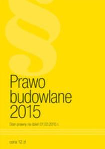 Prawo Budowlane 2015 - 2840084780