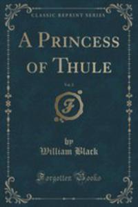 A Princess Of Thule, Vol. 2 (Classic Reprint) - 2853065054