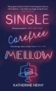 Single, Carefree, Mellow - 2840244904