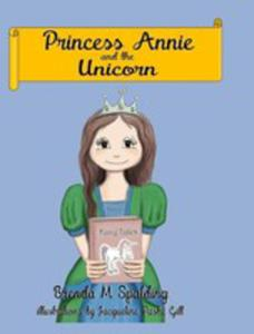Princess Annie And The Unicorn - 2852925241