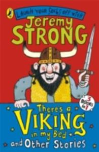 There's A Viking In My Bed And Other Stories - 2844920681