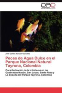 Peces De Agua Dulce En El Parque Nacional Natural Tayrona, Colombia - 2857176649
