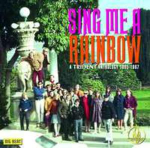 Sing Me A Rainbow: A Trident Anthology 1965 - 1967 - 2841474446