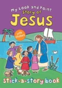 My Look And Point Story Of Jesus Stick - A - Story Book - 2840151759