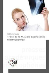 Traité De La Maladie Exostosante - 2857262551