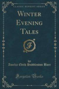 Winter Evening Tales (Classic Reprint) - 2854720185