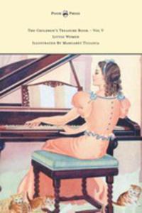 The Children's Treasure Book - Vol V - Little Women - Illustrated By Margaret Tulloca - 2854880661