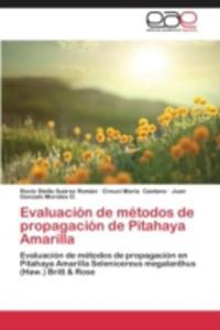 Evaluacion De Metodos De Propagacion De Pitahaya Amarilla - 2870818358