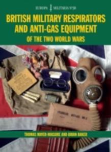 British Military Respirators And Anti - Gas Equipment Of The Two World Wars - 2847658421