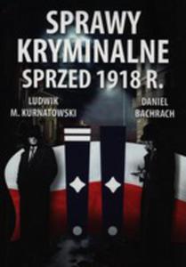 Sprawy Kryminalne Sprzed 1918 R. - 2840083926