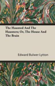 The Haunted And The Haunters - Or, The House And The Brain - 2854849629