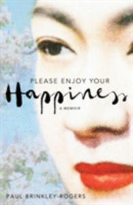 Please Enjoy Your Happiness - 2849943806