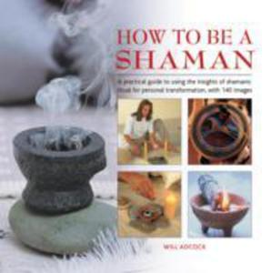 How To Be A Shaman - 2841702769