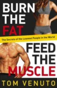 Burn The Fat, Feed The Muscle - 2839955073