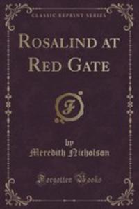 Rosalind At Red Gate (Classic Reprint) - 2860955343