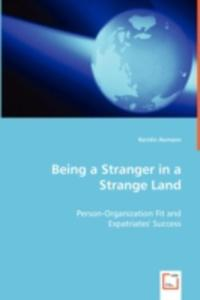 Being A Stranger In A Strange Land - Person - Organization Fit And - 2857058607