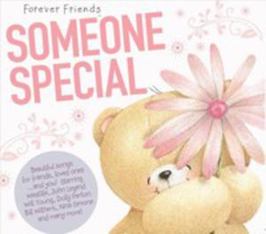 Forever Friends: Someone Special / Różni Wykonawcy - 2847645642