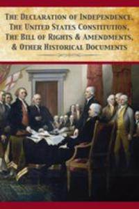 The Declaration Of Independence, United States Constitution, Bill Of Rights & Amendments - 2853020940