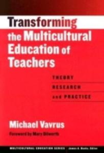 Transforming The Multicultural Education Of Teachers - 2870511472