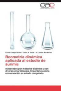 Reometria Dinamica Aplicada Al Estudio De Surimis - 2860371437